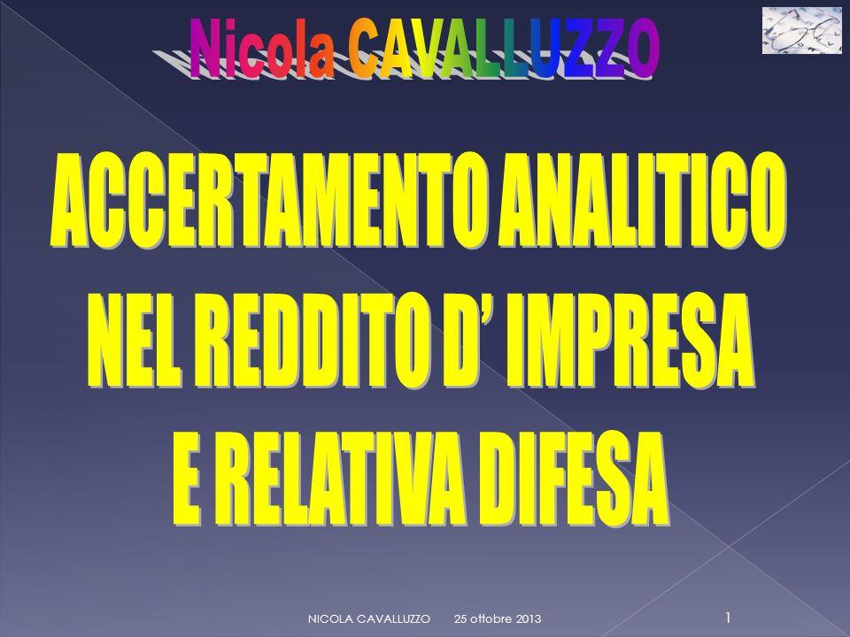 25 ottobre 2013 32 NICOLA CAVALLUZZO Accertamento ESECUTIVO Accertamento ESECUTIVO Art.
