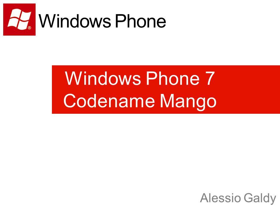 Windows Phone 7 Codename Mango Alessio Galdy Windows Phone