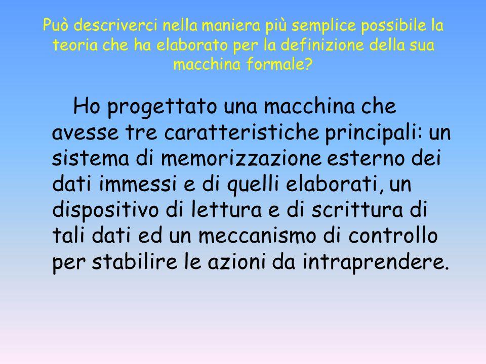 Il dispositivo di lettura e scrittura, al pari del supporto di memorizzazione, può essere assimilato ad una testina magnetica in grado di trasferire i simboli desiderati sul nastro stesso e, al contempo, avente la possibilità di deciderne la direzione di movimento mediante una unità di controllo.