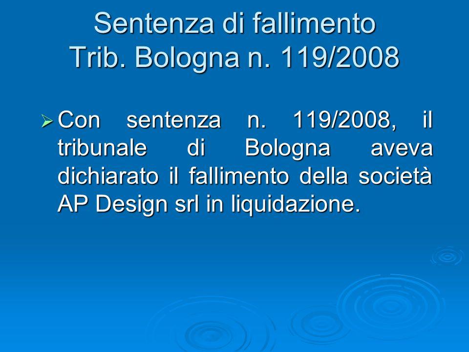 Sentenza di fallimento Trib. Bologna n. 119/2008 Con sentenza n.