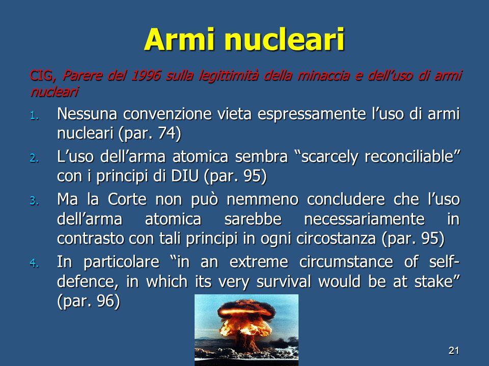 Armi nucleari CIG, Parere del 1996 sulla legittimità della minaccia e delluso di armi nucleari 1. Nessuna convenzione vieta espressamente luso di armi