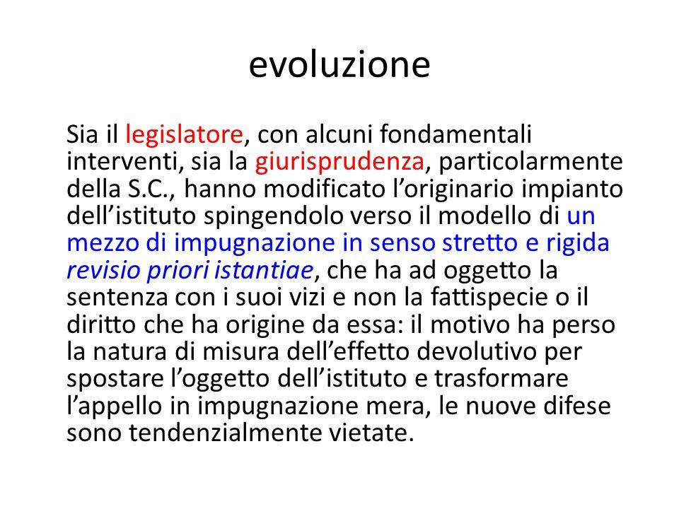 evoluzione Sia il legislatore, con alcuni fondamentali interventi, sia la giurisprudenza, particolarmente della S.C., hanno modificato loriginario imp