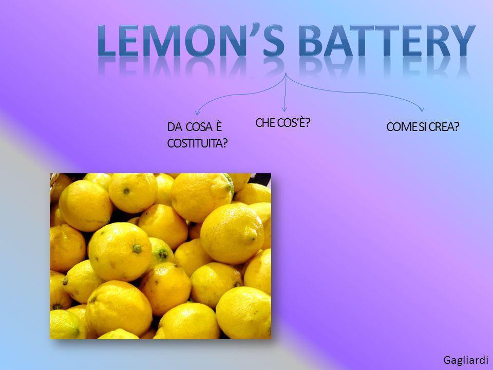 LIMONE BATTERIA la limone batteria (lemons battery) è un esperimento classico usato per dimostrare i principi fondamentali di un sistema chimico batteria.