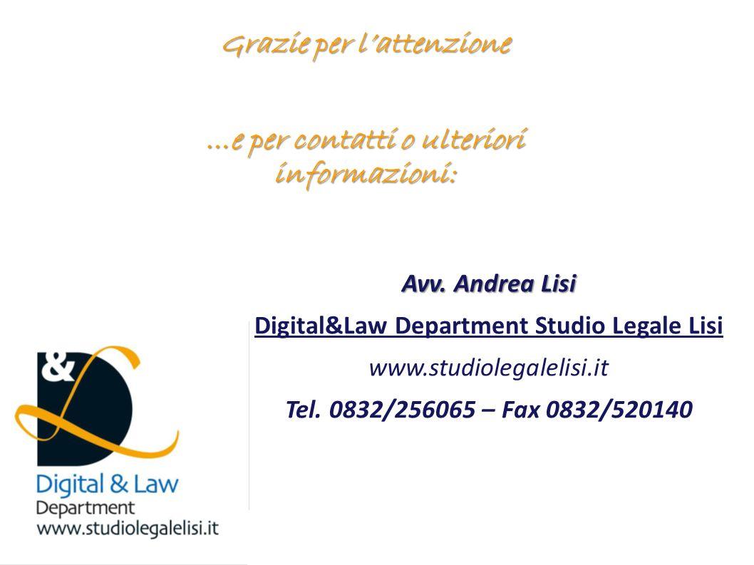 Andrea Lisi Copyright 2002-2008 Vietata diffusione e duplicazione Avv. Andrea Lisi Digital&Law Department Studio Legale Lisi www.studiolegalelisi.it T