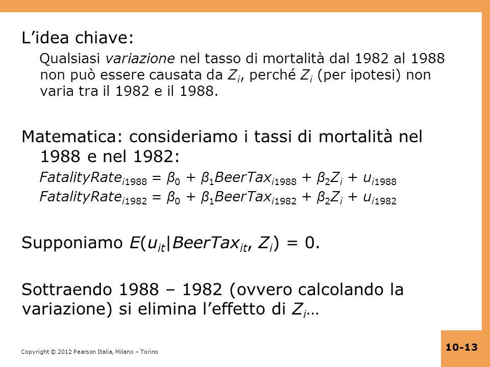 Copyright © 2012 Pearson Italia, Milano – Torino 10-13 Lidea chiave: Qualsiasi variazione nel tasso di mortalità dal 1982 al 1988 non può essere causa