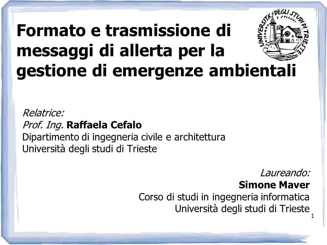 1 Relatrice: Prof. Ing. Raffaela Cefalo Dipartimento di ingegneria civile e architettura Università degli studi di Trieste Laureando: Simone Maver Cor