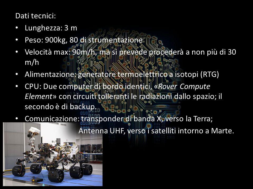 Dati tecnici: Lunghezza: 3 m Peso: 900kg, 80 di strumentazione Velocità max: 90m/h, ma si prevede procederà a non più di 30 m/h Alimentazione: generat