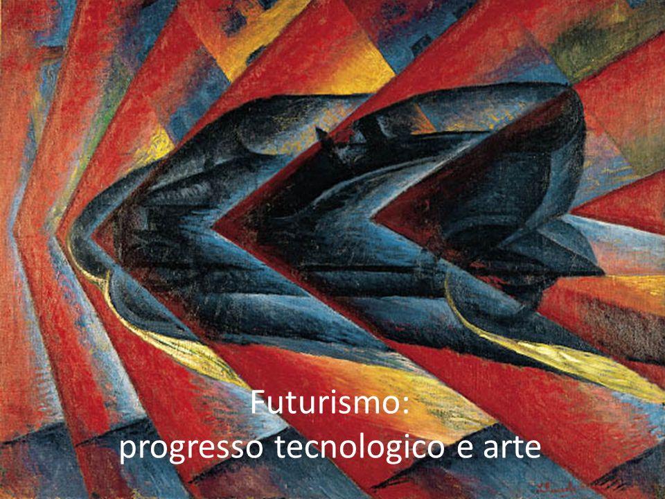 Futurismo: progresso tecnologico e arte