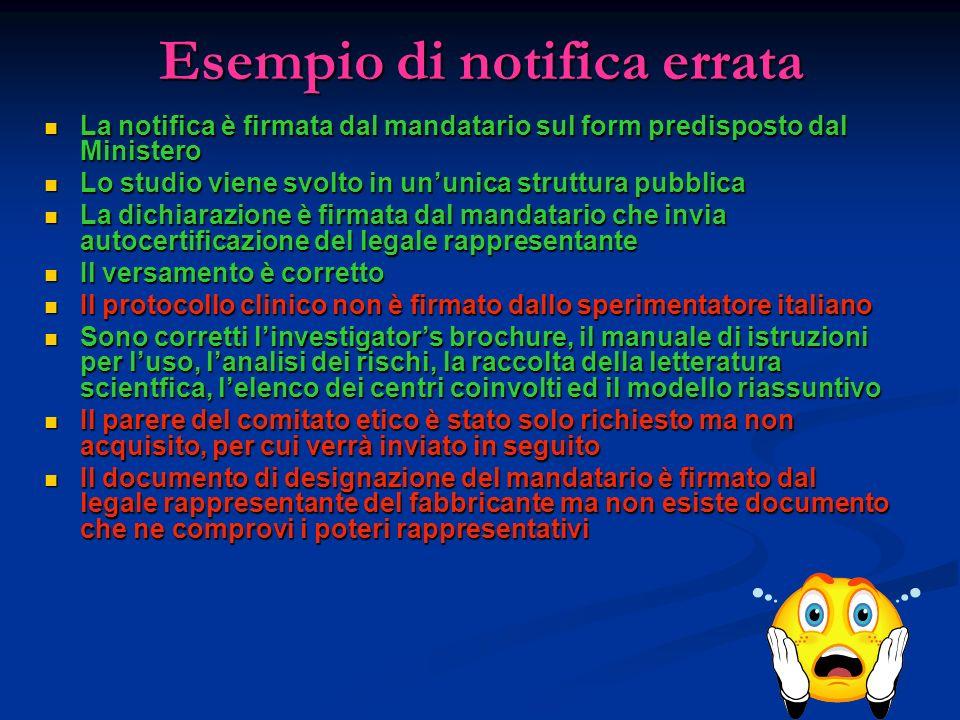 Esempio di notifica errata La notifica è firmata dal mandatario sul form predisposto dal Ministero La notifica è firmata dal mandatario sul form predi