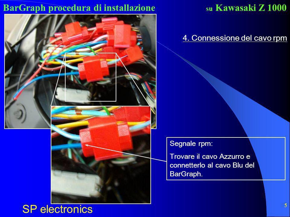 BarGraph procedura di installazione SP electronics su Kawasaki Z 1000 5 4. Connessione del cavo rpm Segnale rpm: Trovare il cavo Azzurro e connetterlo