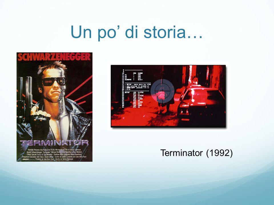 Un po di storia… Terminator (1992)