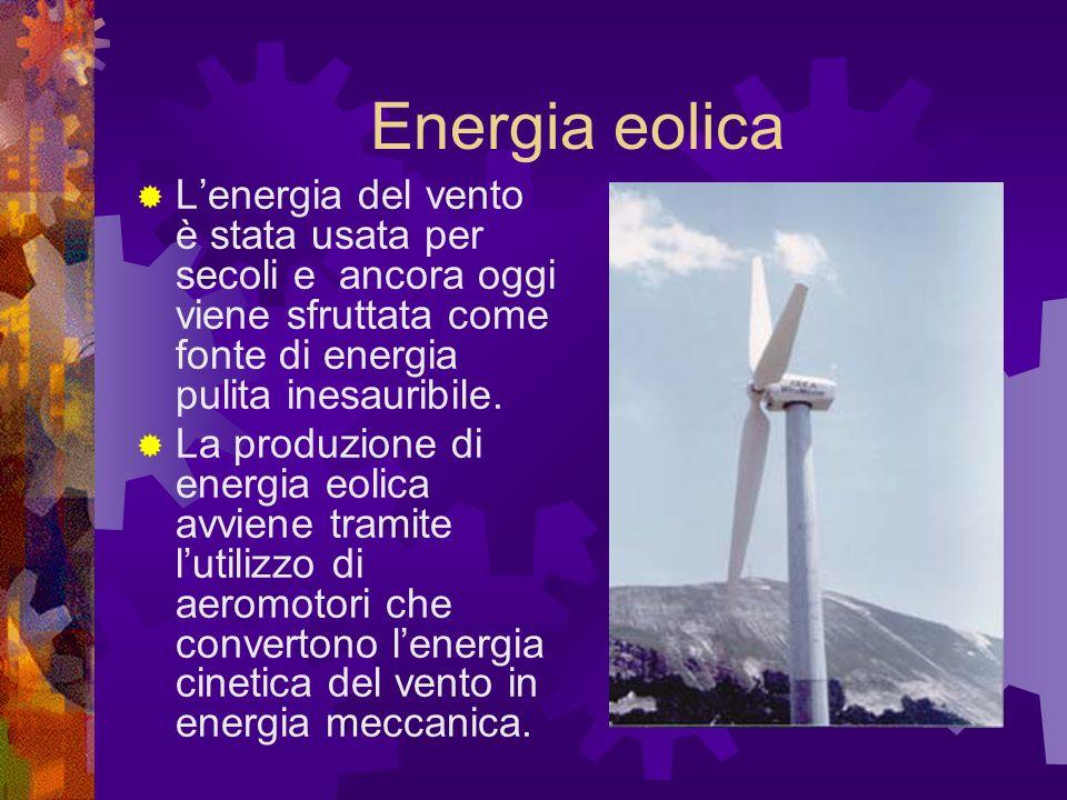 Energia eolica Lenergia del vento è stata usata per secoli e ancora oggi viene sfruttata come fonte di energia pulita inesauribile.