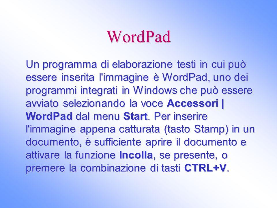 WordPad Un programma di elaborazione testi in cui può essere inserita l'immagine è WordPad, uno dei programmi integrati in Windows che può essere avvi