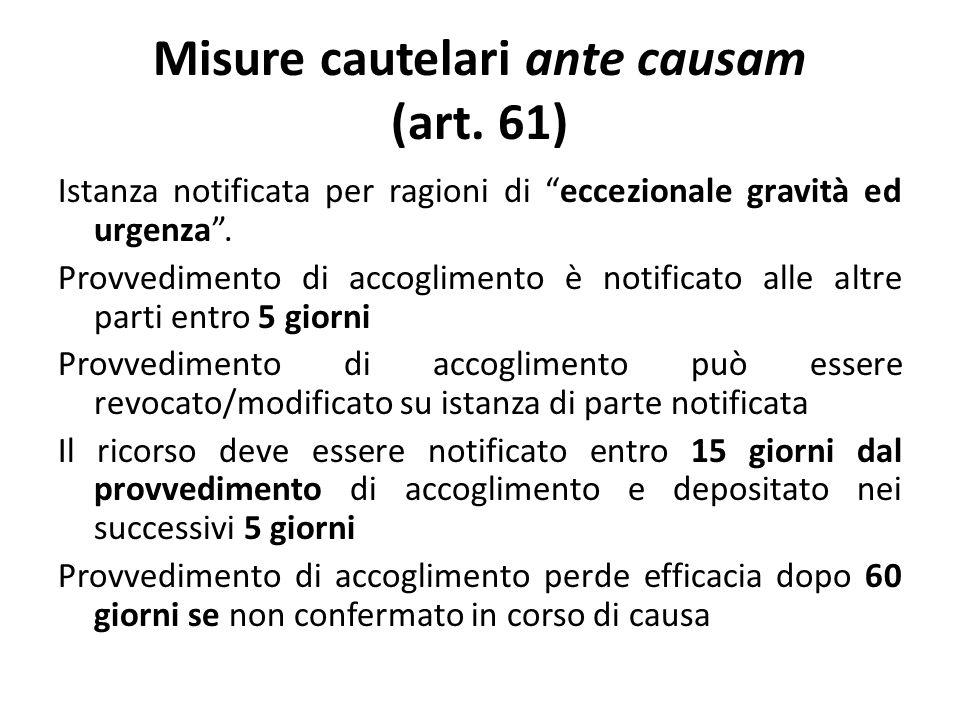 Misure cautelari ante causam (art.