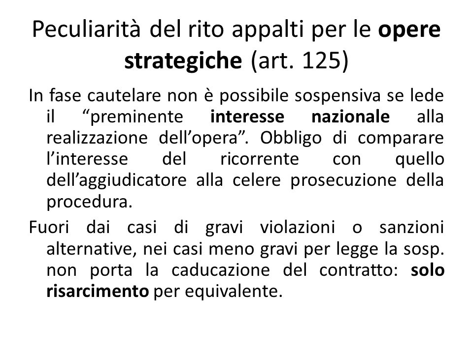 Peculiarità del rito appalti per le opere strategiche (art.
