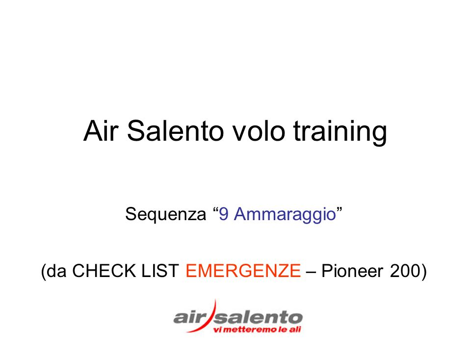 Air Salento volo training Sequenza 9 Ammaraggio (da CHECK LIST EMERGENZE – Pioneer 200)