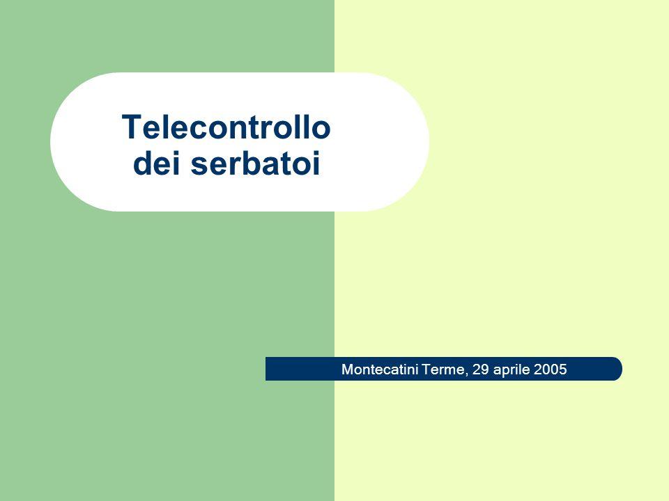 Telecontrollo dei serbatoi Montecatini Terme, 29 aprile 2005