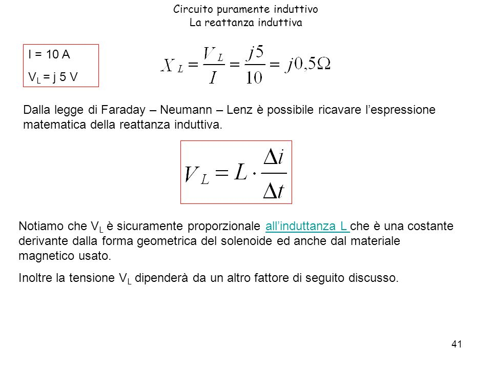 42 Circuito puramente induttivo La reattanza induttiva In questa formula cè una operazione chiamata derivata, che si studierà il prossimo anno.