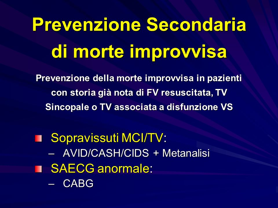 Trials Clinici Randomizzati Adattata da: DiMarco JP.