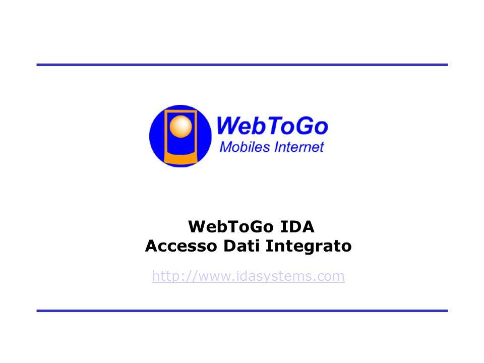 1 WebToGo IDA Accesso Dati Integrato http://www.idasystems.com