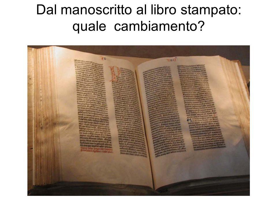 Dal manoscritto al libro stampato: quale cambiamento?