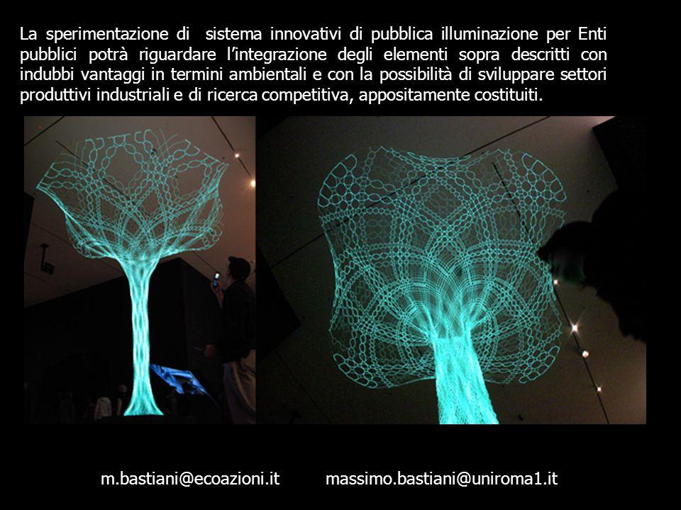 La sperimentazione di sistema innovativi di pubblica illuminazione per Enti pubblici potrà riguardare lintegrazione degli elementi sopra descritti con