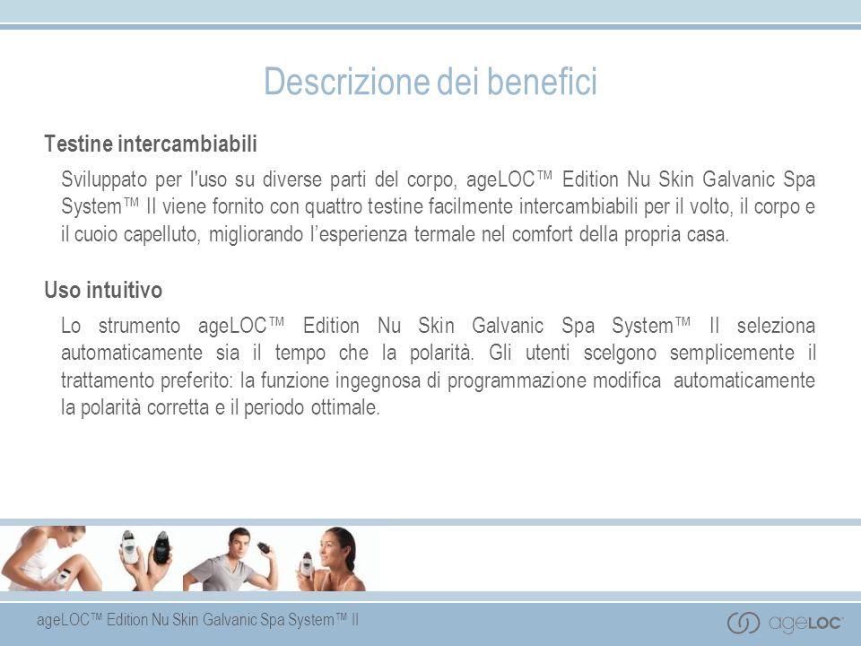 ageLOC Edition Nu Skin Galvanic Spa System II Testine intercambiabili Sviluppato per l'uso su diverse parti del corpo, ageLOC Edition Nu Skin Galvanic
