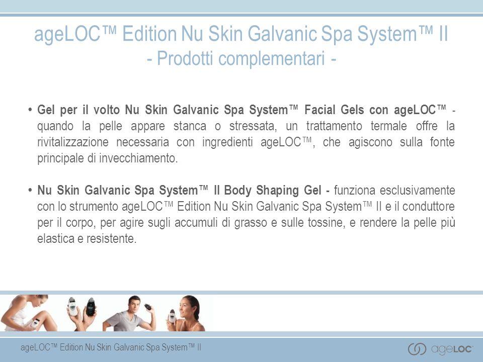 ageLOC Edition Nu Skin Galvanic Spa System II - Prodotti complementari - Gel per il volto Nu Skin Galvanic Spa System Facial Gels con ageLOC - quando