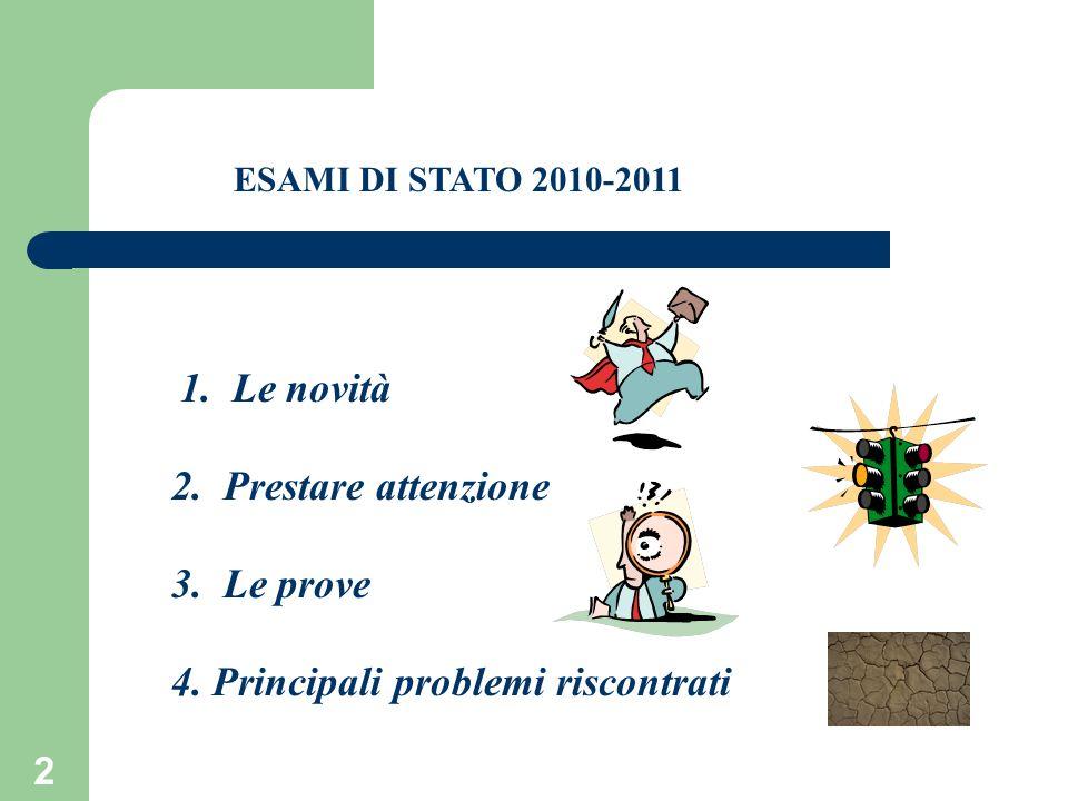 3 1. Le novità O.M. 42/2011