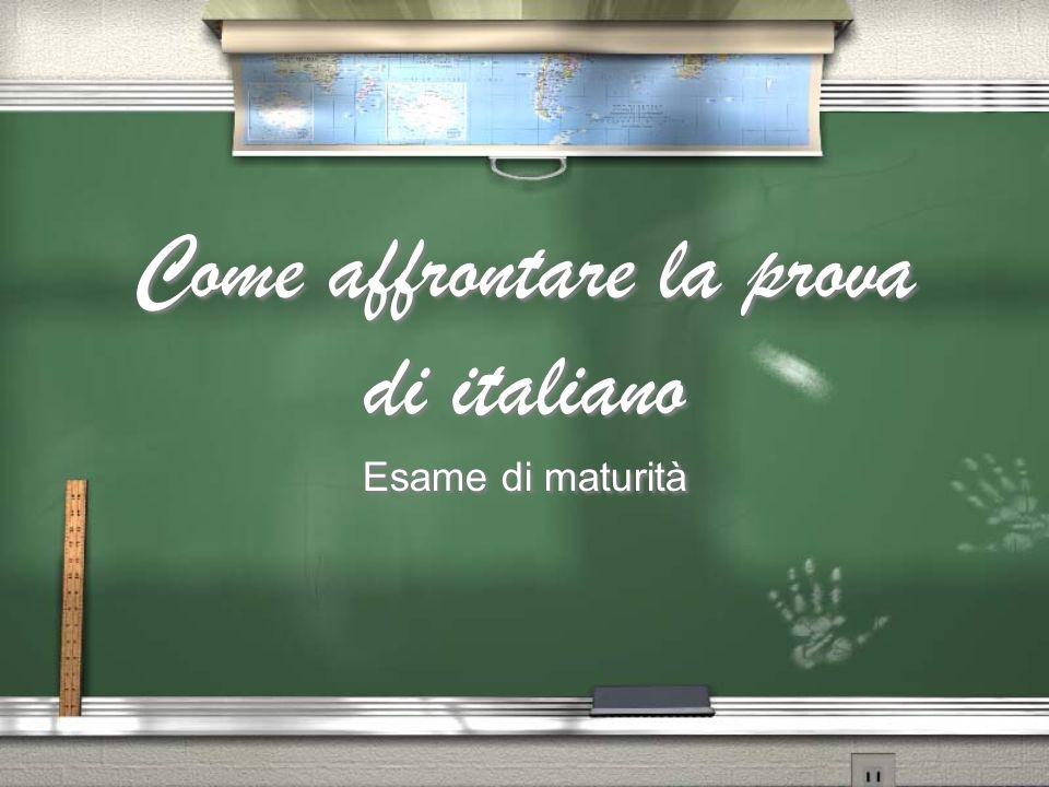 Come affrontare la prova di italiano Esame di maturità