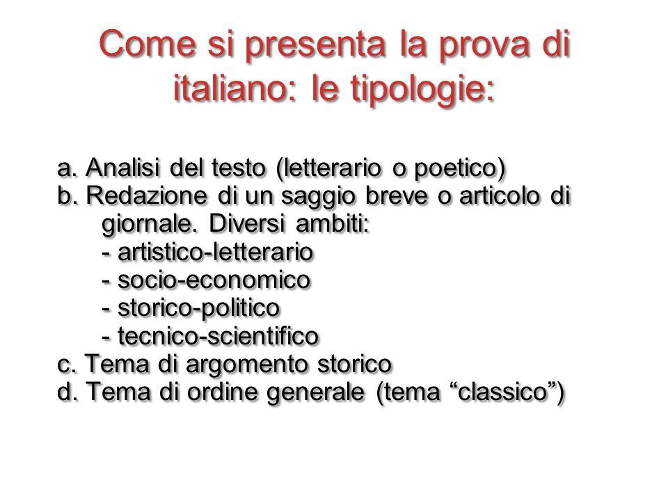 Come si presenta la prova di italiano: le tipologie: a.