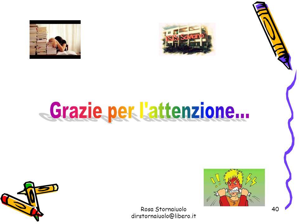 Rosa Stornaiuolo dirstornaiuolo@libero.it 40