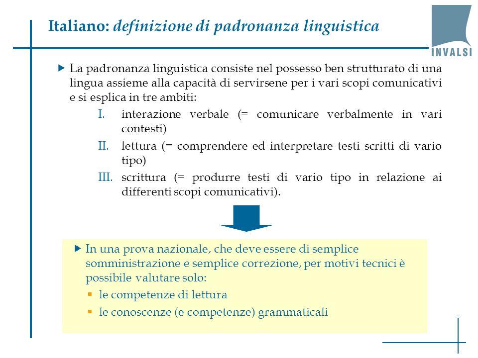 Italiano: definizione di padronanza linguistica La padronanza linguistica consiste nel possesso ben strutturato di una lingua assieme alla capacità di