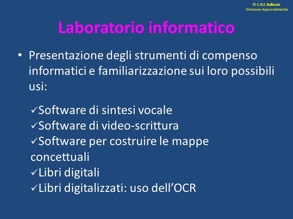Laboratorio informatico Presentazione degli strumenti di compenso informatici e familiarizzazione sui loro possibili usi: Software di sintesi vocale S