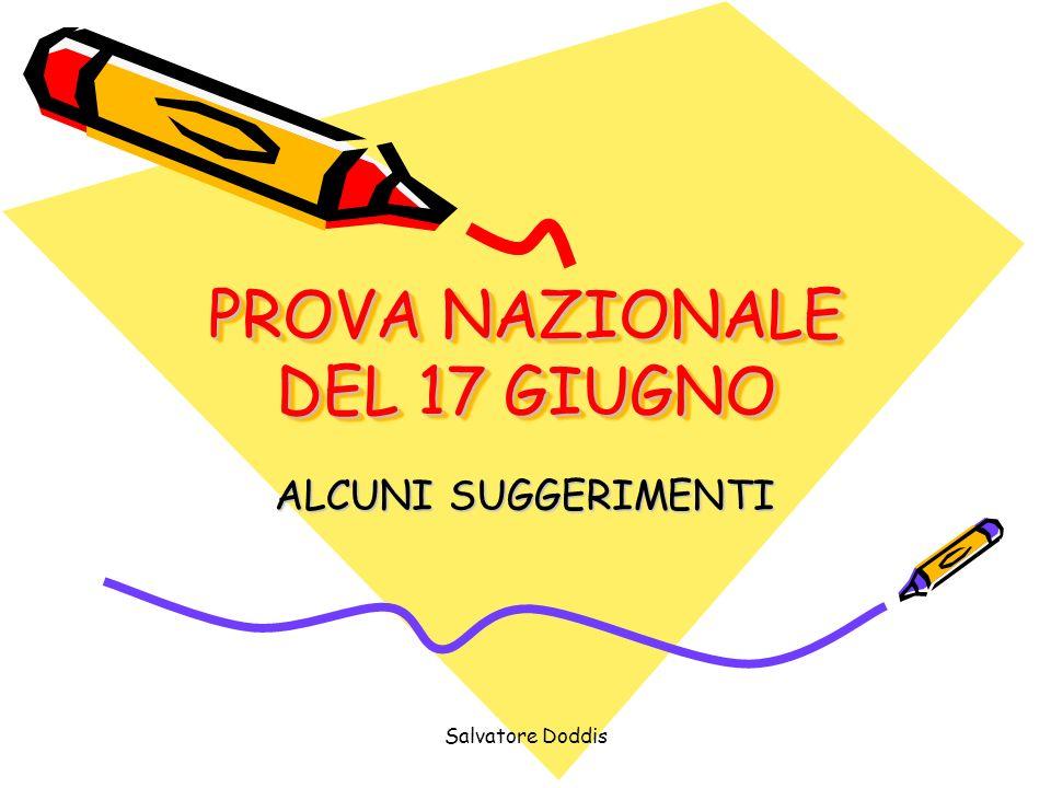 Salvatore Doddis PROVA NAZIONALE DEL 17 GIUGNO ALCUNI SUGGERIMENTI