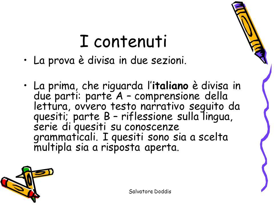 Salvatore Doddis I contenuti La prova è divisa in due sezioni.