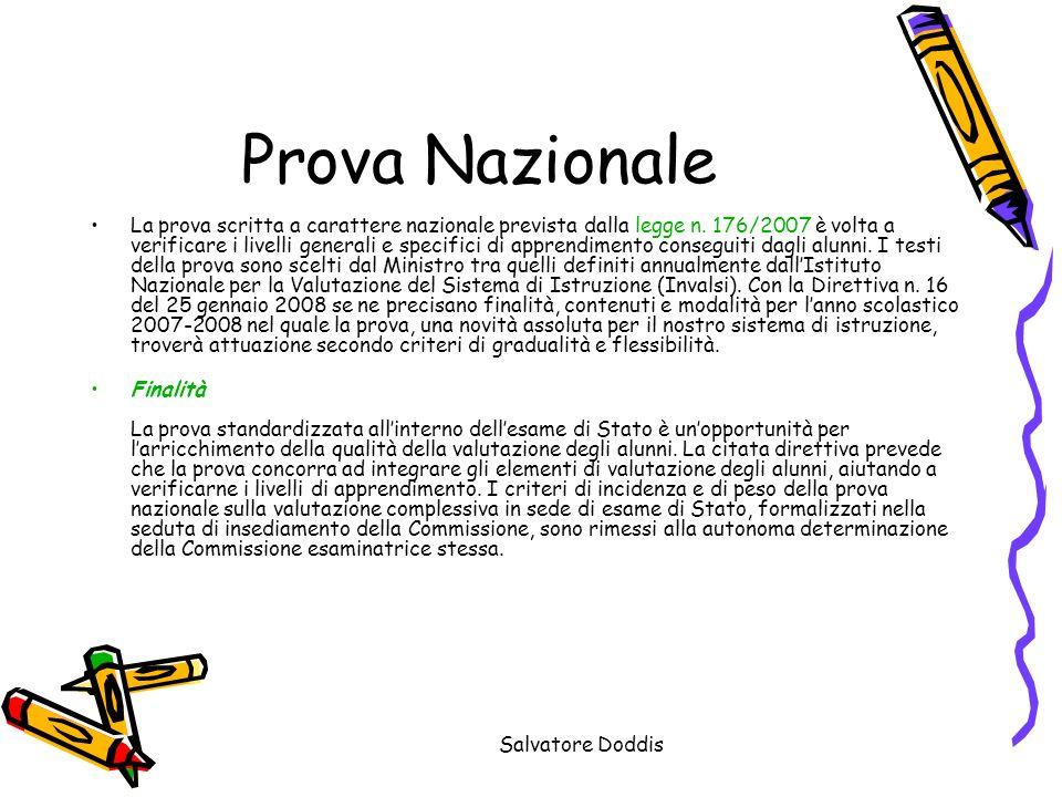 Salvatore Doddis Prova Nazionale La prova scritta a carattere nazionale prevista dalla legge n.