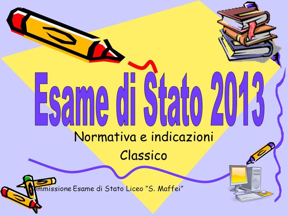 Normativa e indicazioni Classico Commissione Esame di Stato Liceo S. Maffei