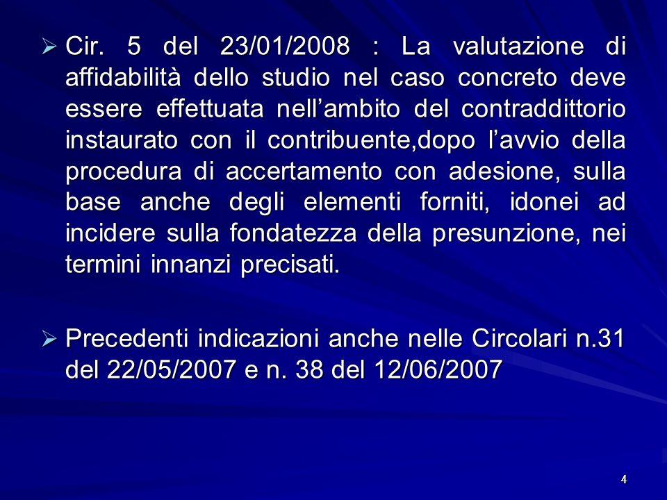 4 Cir. 5 del 23/01/2008 : La valutazione di affidabilità dello studio nel caso concreto deve essere effettuata nellambito del contraddittorio instaura