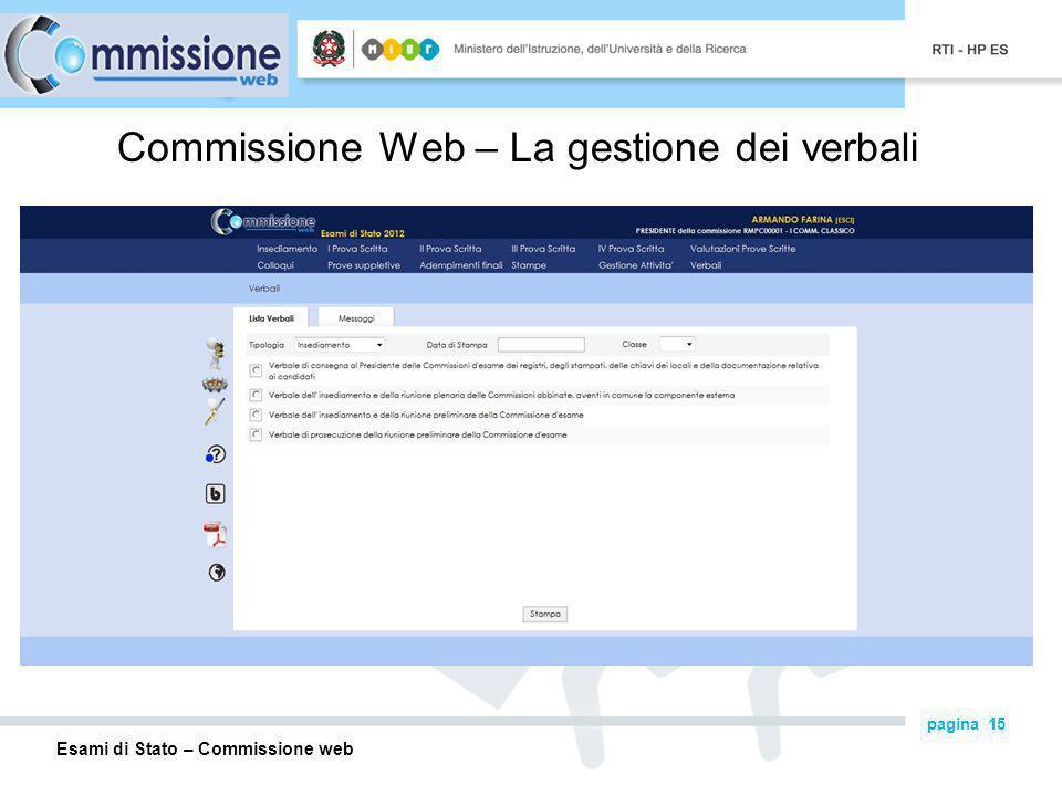 Esami di Stato – Commissione web pagina 15 Commissione Web – La gestione dei verbali
