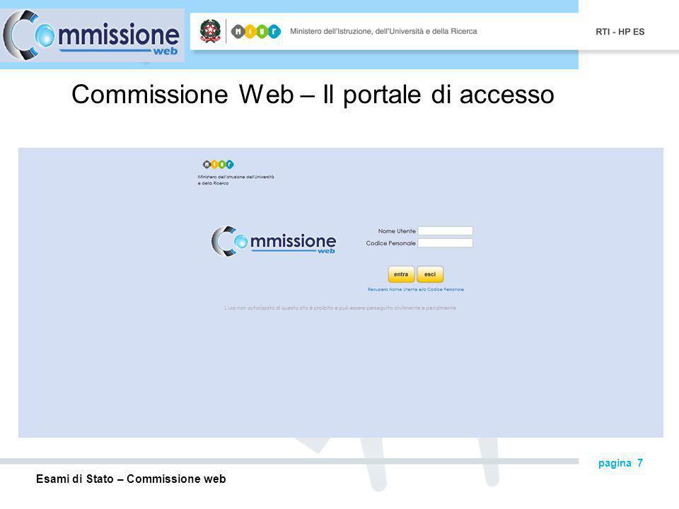 Esami di Stato – Commissione web pagina 7 Commissione Web – Il portale di accesso