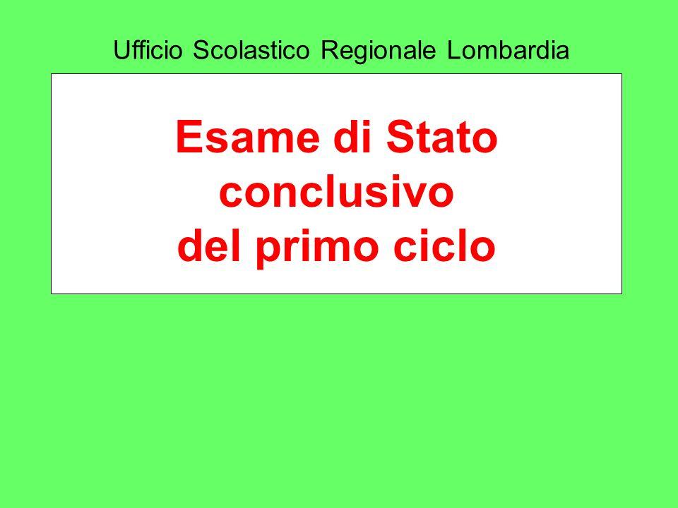 Esame di Stato conclusivo del primo ciclo Ufficio Scolastico Regionale Lombardia