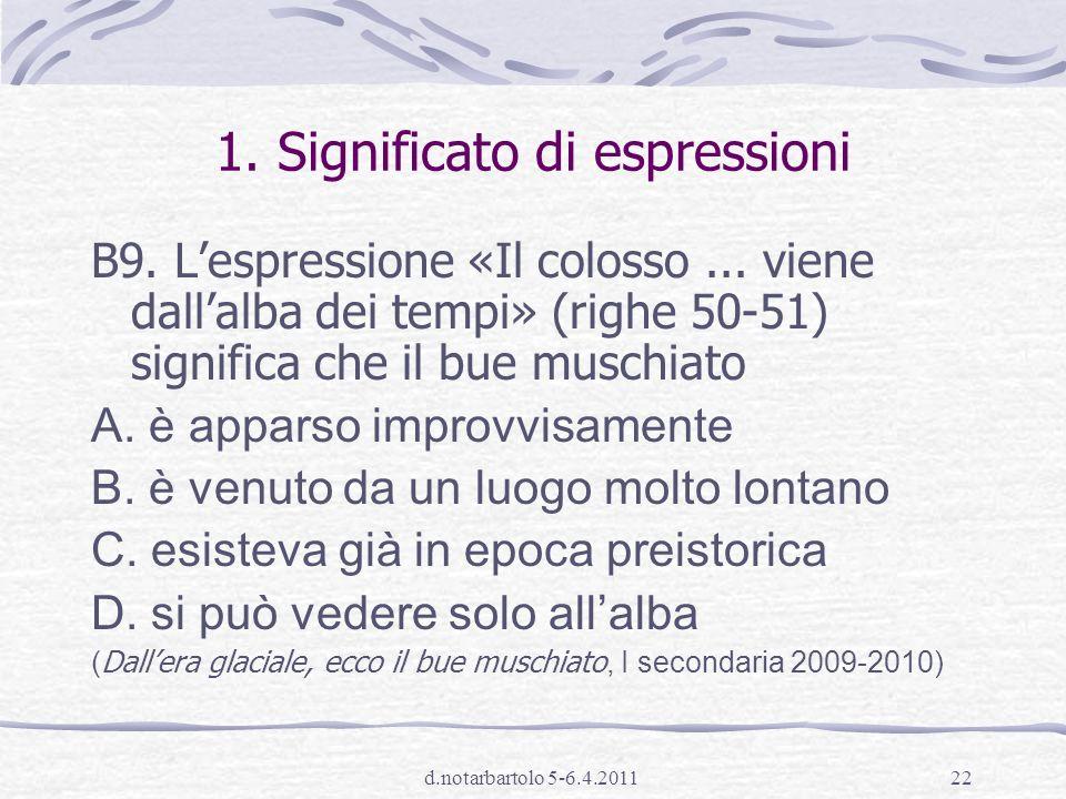 d.notarbartolo 5-6.4.201121 …agli aspetti di lettura 1.Riconoscere e comprendere il significato letterale e figurato di parole ed espressioni; riconoscere le relazioni tra parole.