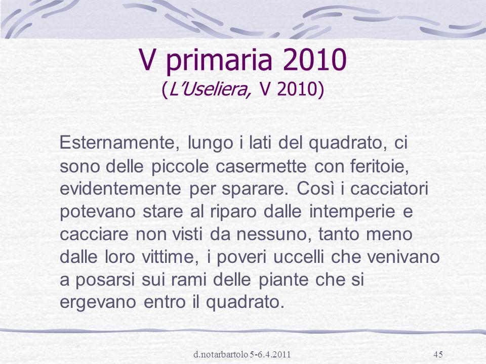 d.notarbartolo 5-6.4.201144 percentuali di risposta (SNV cl.V primaria 2010)