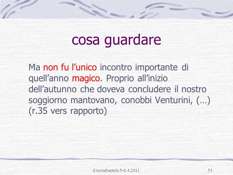 d.notarbartolo 5-6.4.201152 ricostruire il significato dellintero testo, integrando più informazioni A11.