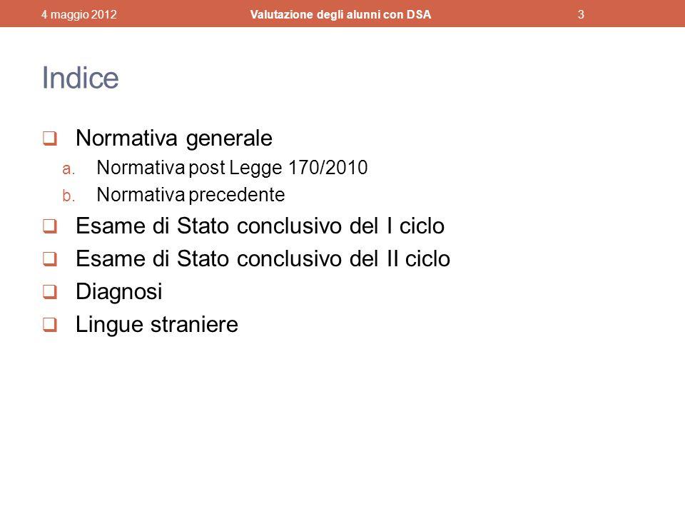 Indice Normativa generale a.Normativa post Legge 170/2010 b.