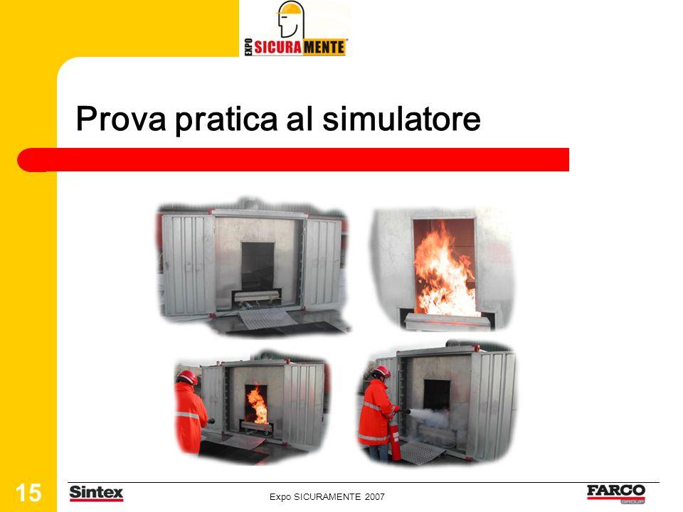 Expo SICURAMENTE 2007 15 Prova pratica al simulatore