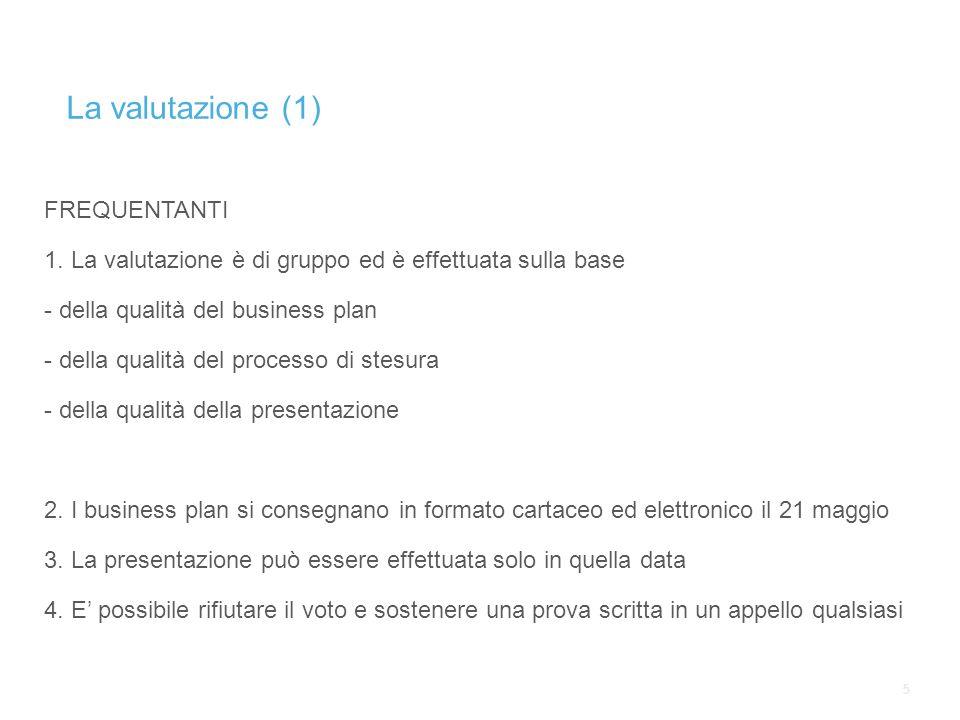 55 La valutazione (1) FREQUENTANTI 1.
