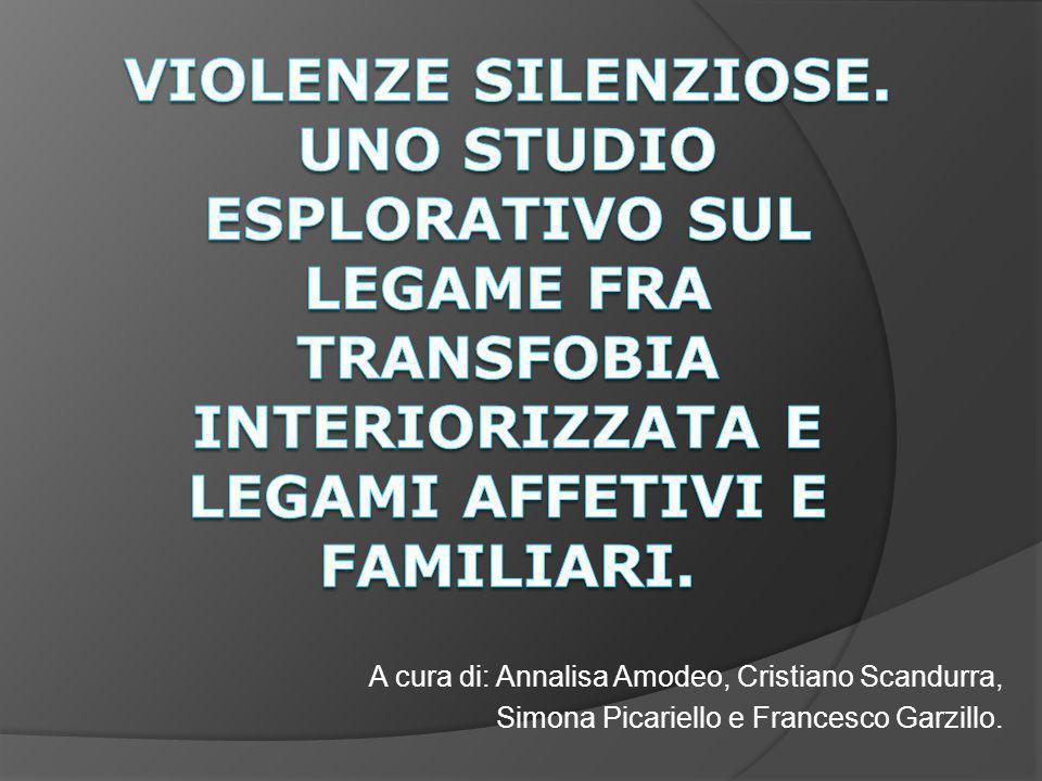 A cura di: Annalisa Amodeo, Cristiano Scandurra, Simona Picariello e Francesco Garzillo.
