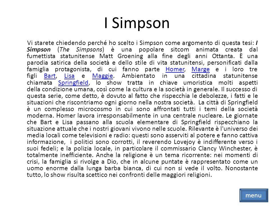 Homer Homer Simpson (Homer Jay Simpson) è un pigro, ottuso, stupido, inetto, irresponsabile e incompetente ispettore di sicurezza nel settore 7G della centrale nucleare di Springfield; all apparenza senza sentimenti, adora strafogarsi di cibo e birra scadente.